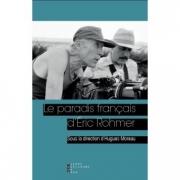 2017 - LE PARADIS FRANCAIS D'ERIC ROHMER